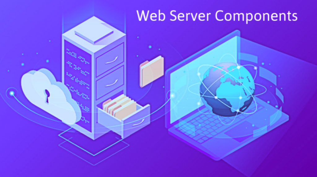 Web Server and Its Components - 7 Tips for Webmasters 1