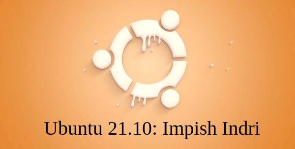 The Unique Ubuntu 21.10: What's Next 2